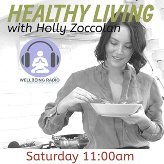 Healthy Living with Holly Zoccolan Episode 4