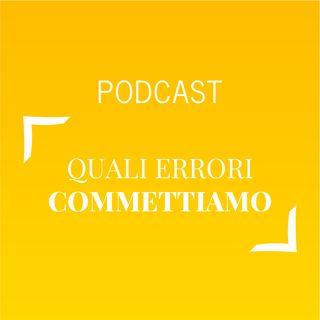 #483 - Quali errori commettiamo | Buongiorno Felicità!