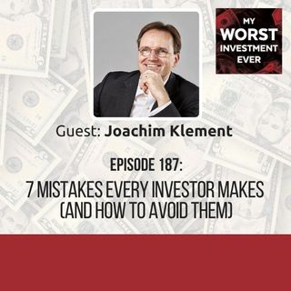 Joachim Klement  – 7 Mistakes Every Investor Makes (And How to Avoid Them)