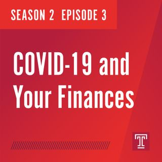 COVID-19 and Your Finances