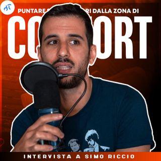 Puntare sempre fuori dalla zona di Comfort - Intervista con Simone Riccio