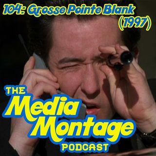 MMP 104 - Grosse Point Blank (1997)