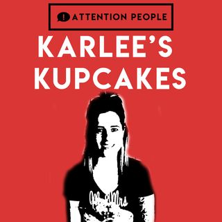 Karlee's Kupcakes - #Foodstagram and How To Turn Passion Into Profit