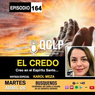 QCLP-EL CREDO PARTE #4