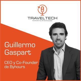 Byhours y el futuro del sector hotelero con Guillermo Gaspart
