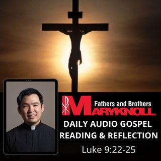 Thursday after Ash Wednesday, Luke 9:22-25