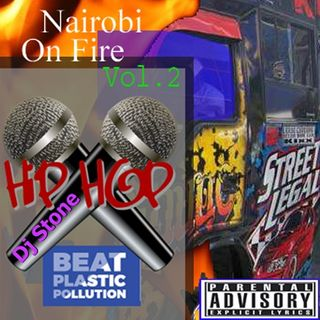 Nairobi On Fire: Vol 2 (Hip Hop 2018)