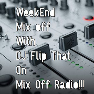 Week End Mix Off 6/14/19 (live DJ Mix)