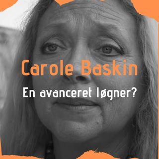 Carole Baskin - En avanceret løgner?