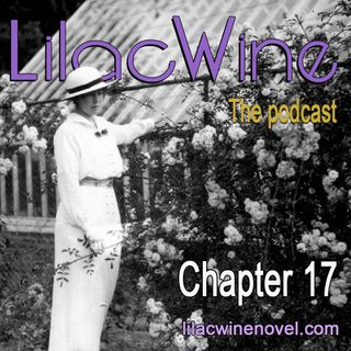 Lilac Wine - Chapter 17