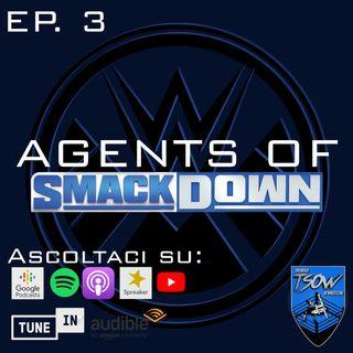Una nuova alleanza in vista - Agents Of Smackdown EP.3