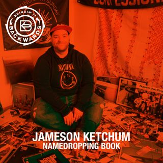 Interview with Jameson Ketchum Author of Namedropping Book