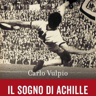 """Carlo Vulpio """"Il sogno di Achille"""""""