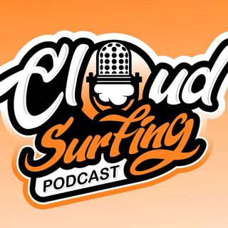 Cloud Surfing Ep. 17 - Aaron Halpin