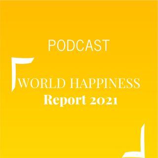 #492 - World Happiness Report 2021| Buongiorno Felicità!