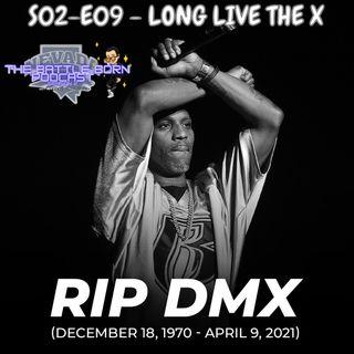 S02 - E09 - Long Live The X
