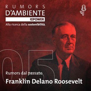 """Franklin Delano Roosevelt: una cintura d'alberi contro il """"Dust Bowl"""""""