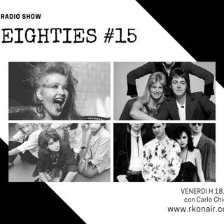 EIGHTIES #15 -  The Last One - 09/07/2021