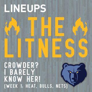 Crowder? I Barely Know Her! (Week 1: Heat, Bulls, Nets)