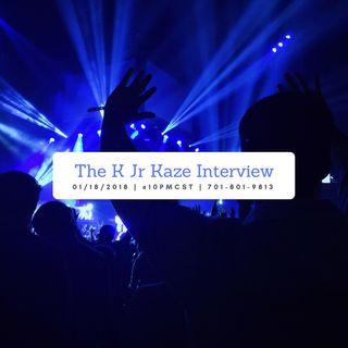 The K JR Kaze Interview.