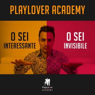 379 - O sei interessante o sei invisibile