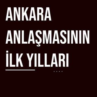 Ankara Anlaşmasının ilk yılları