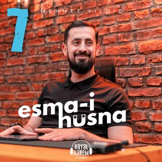 DÜNYA'NIN SONUNU GETİRECEK KIYAMET ALAMETİ! - ESMA-İ HÜSNA 3 - HAKEM İSMİ 5 | Mehmet Yıldız