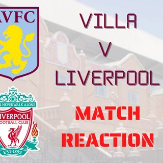 Aston Villa v Liverpool | Red Reaction | FA Cup 3rd Round