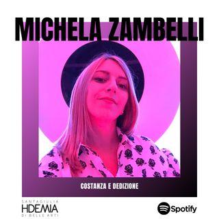 Michela Zambelli. Costanza e dedizione