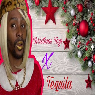 Christmas Tags-Tequila Robinson (official song)