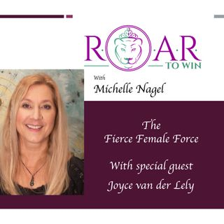 The Fierce Female Force with Joyce van der Lely