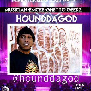 THE TOUR: SPECIAL GUEST HOUND DA GOD