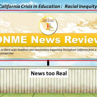 ONR - News too Real - California COVID-19 Crisis in Education Part 3