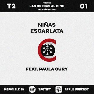 Niñas Escarlata  | feat. Paula Cury