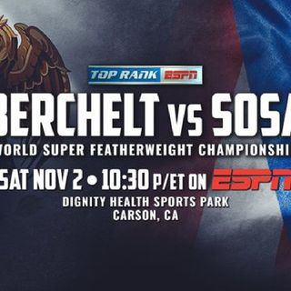 Preview Of The ESPN Boxing Card Headlined By Miguel Berchelt Vs Jason Sosa For WBC Super Featherweight Title