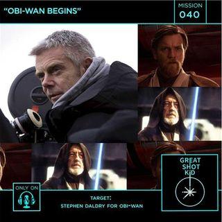 Mission 40: Obi-Wan Begins
