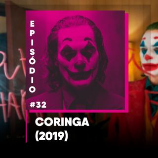 Podicafé 32 - Coringa (2019)