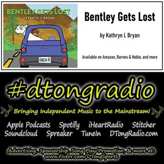 #MusicMonday on #dtongradio - Powered by 'Bentley Gets Lost' by Kathryn L Bryan
