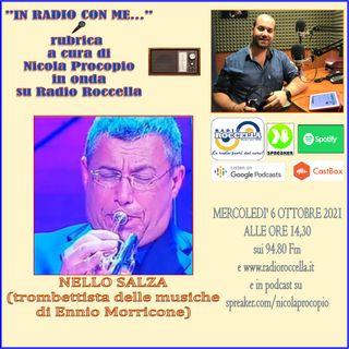 In Radio con me - Intervista a Nello Salza 05-10-2021