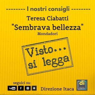 Visto...si legga - 1. Teresa Ciabatti, Sembrava bellezza