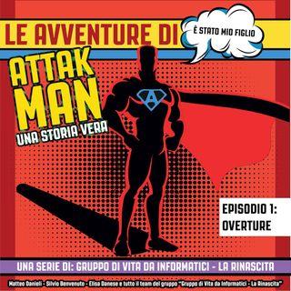 Le Avventure di Attakman - Overture