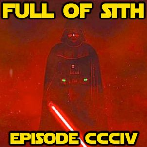 Episode CCCIV: The Villains of Star Wars