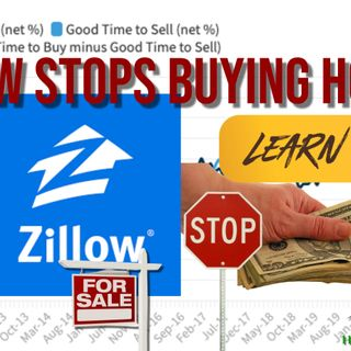 Zillow stops buying & why that is a bad thing for you in real estate