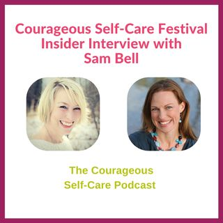 Self-Care Festival Insider Interview with Sam Bell