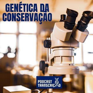 A Genética da Conservação - Episódio 08