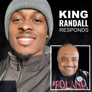 KING RANDALL responds to ROLAND MARTIN'S 'GOT RECEIPTS FOR YO A$S' .. .