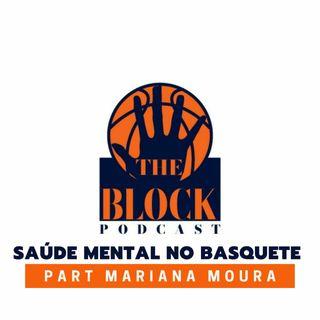#21 - Saúde Mental no Basquete (part. Mariana Moura, Psicóloga do Brasília Basquete)