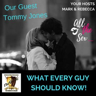 What EVERY guy should know! With Tommy Jones / NuVirile