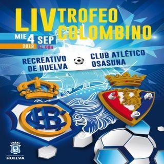 Trofeo Colombino LIV - Recreativo de Huelva - Osasuna