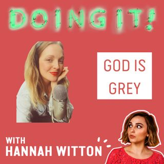 From Purity Culture to Sex Positive Christianity with Brenda Marie Davies (God Is Grey)